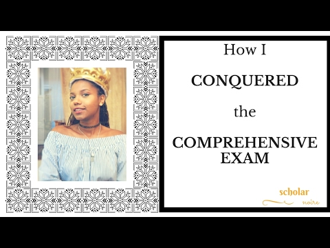 TIPS ON PASSING THE COMPREHENSIVE EXAM! | PHD STUDENT| SCHOLAR NOIRE