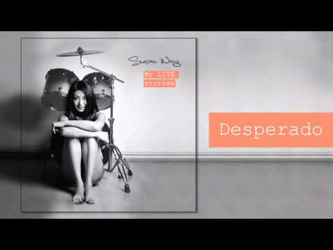 Susan Wong - Desperado