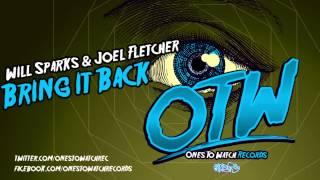 Will Sparks & Joel Fletcher - Bring it Back