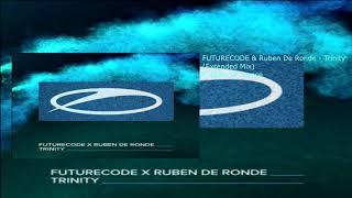 FUTURECODE & Ruben De Ronde - Trinity (Extended Mix)