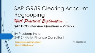 SAP GR/IR Clearing Account Regrouping - SAP FICO Interview Questions and Answers - Video 2