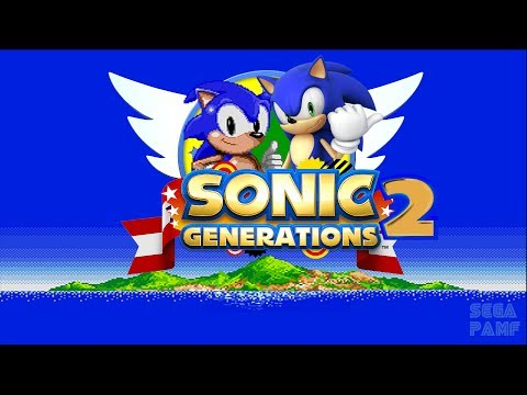 (OLD) Sonic Generations 2 -RELEASE-