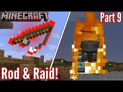 Minecraft | Ep9 | The BEST Fishing Rod? I Get Raided!