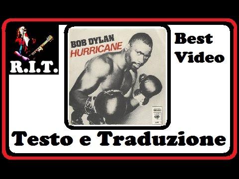 Bob Dylan - Hurricane con testo originale e traduzione in Italiano simultanea