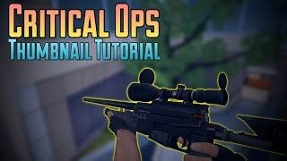 How To Make A Critical Ops Thumbnail