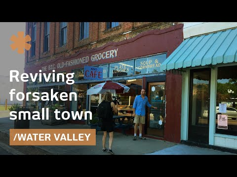 Water Valley, Mississippi: reinventing small town Main Street