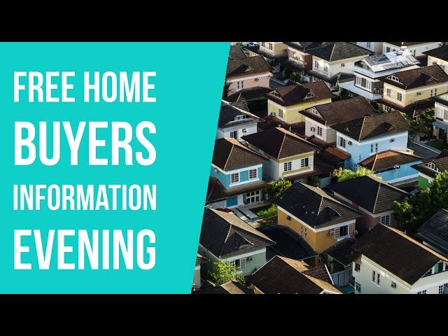 Free Home Buyers Information Evening