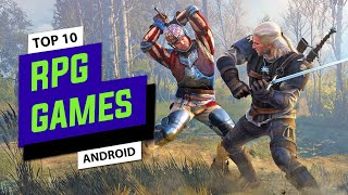 Top 10 Best Offline RPG Games For Android/iOS (High Graphics)