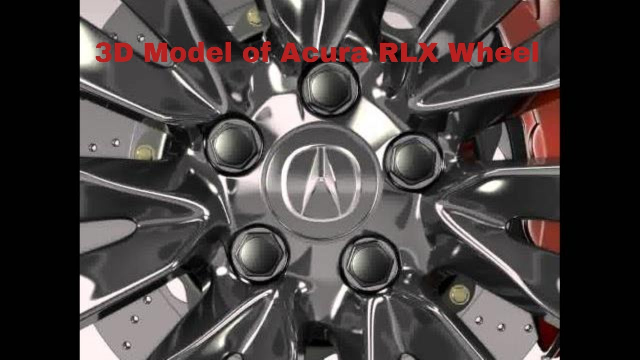 3D Model Of Acura RLX Wheel Review