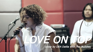 Beyonce - LOVE ON TOP (cover by DEA Dalila with the Buddies)