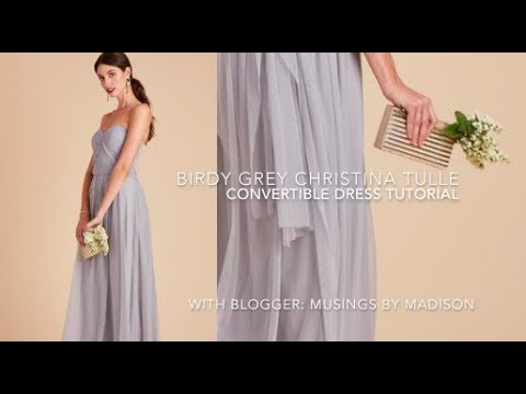 604dd9bc259 Birdy Grey Christina Tulle Convertible Dress Tutorial - YouTube
