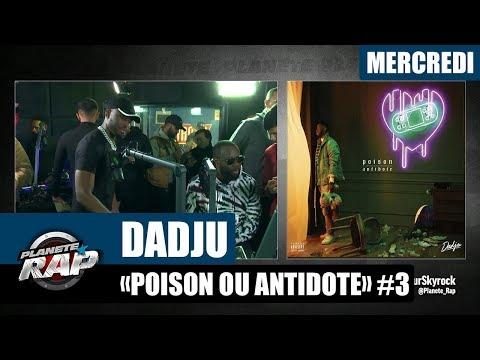 Youtube: Planète Rap – Dadju«Poison ou Antidote» avec Soolking et tout ses invités #Mercredi