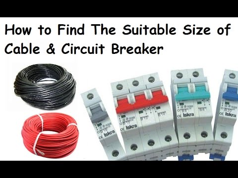 How to find out suitable size of electric cable circuit breaker how to find out suitable size of electric cable circuit breaker urdu hindi greentooth