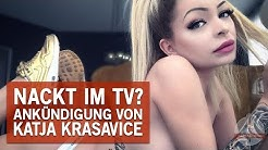 Katja Krasavice nackt – bald ist es soweit!