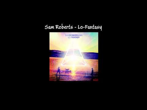Sam Roberts - Shapeshifters