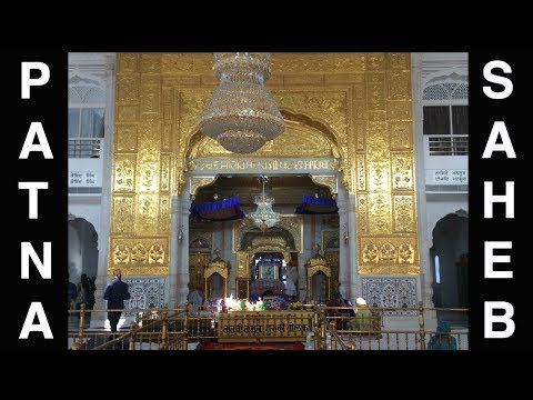 Trip to Patna Sahib - A guide for you (Kindra Jee)