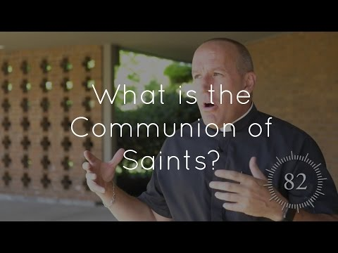 52. What is the Communion of Saints?