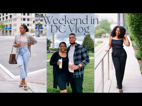 Weekend Baecation in DC, Trying New Restaurants & Exploring the City | Vlog