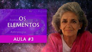 Aula #3 - Os Elementos - Maria Flávia de Monsaraz