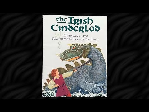 The Irish Cinderlad By Shirley Climo Read Aloud
