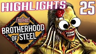 Caedo's Casualties 25 - Fallout Brotherhood of Steel Highlights - Ft. Kite Moonwall!