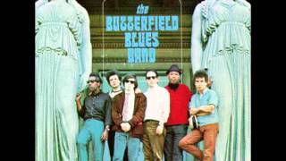 Born in Chicago-Paul Butterfield Blues Band