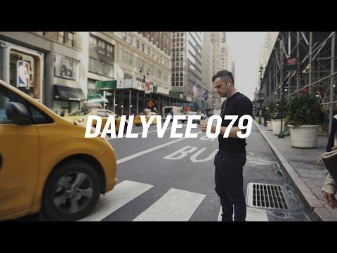 BOTH | DailyVee 079