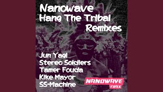 Hang The Tribal (Stereo Soldiers Silver Mix)