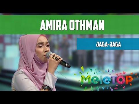 Amira Othman - Jaga-Jaga - Persembahan LIVE MeleTOP Episod 213 [29.11.2016]