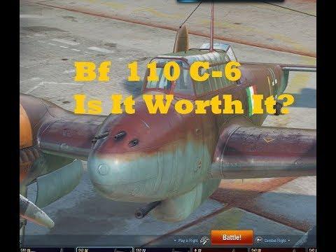 World of Warplanes Bf 110 C-6 Is it Worth it?