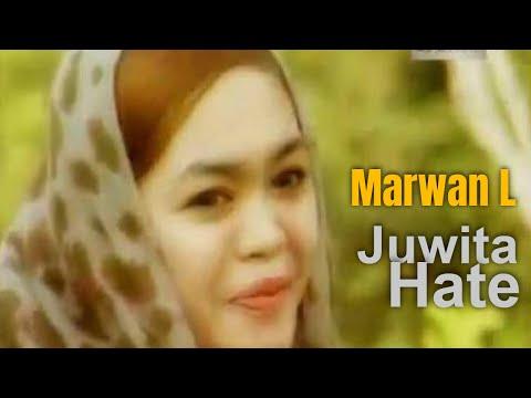 Marwan L - Juwita Hate