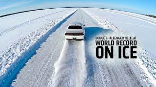 Dodge Challenger Hellcat - World Record On Ice