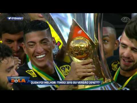 Qual Foi O Melhor Time: Corinthians 2015 Ou Palmeiras 2016?