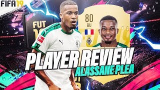 FIFA19 | PLAYER REVIEW - ALASSANE PLÉA (80) ! ULTIMATE TEAM