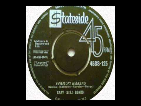 Gary U.S. Bonds - SEVEN DAY WEEKEND - Stereo! 1962