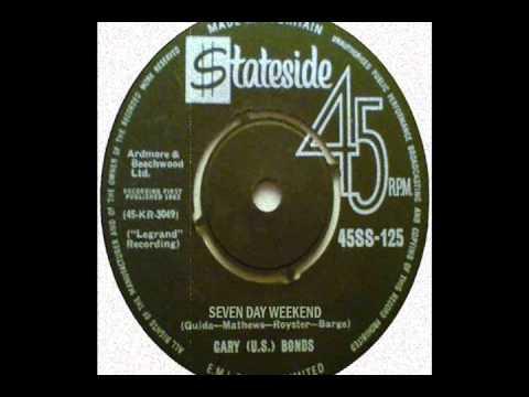 Gary U.S. Bonds - SEVEN DAY WEEKEND - Stereo! 1962