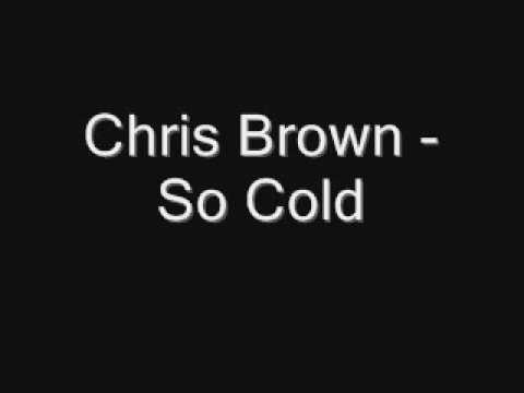 Chris Brown - So Cold [Full] [2009] [Download]