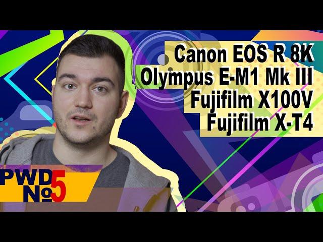 Canon EOS R 8K | Характеристики Olympus E-M1 III | Fujifilm X-T4/X100V [PWD#5]