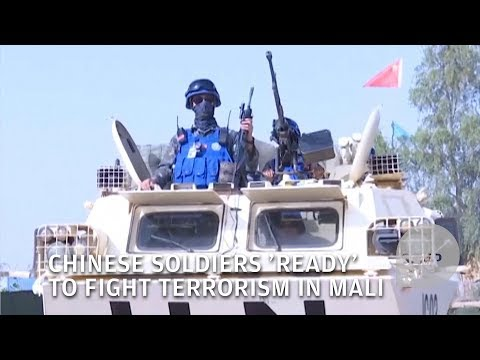 Chinese soldiers in Mali 'ready' to fight terrorism