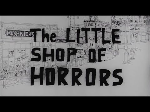 The Little Shop of Horrors | Original Widescreen Presentation | Full Film