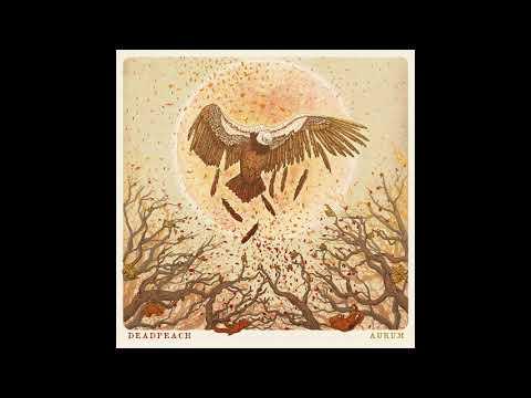 Deadpeach - Aurum (Full Album)