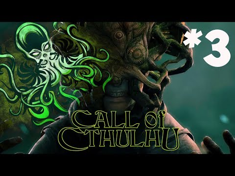 Call Of Cthulhu 2018 Прохождение #3 ► ХОРРОР ИГРА
