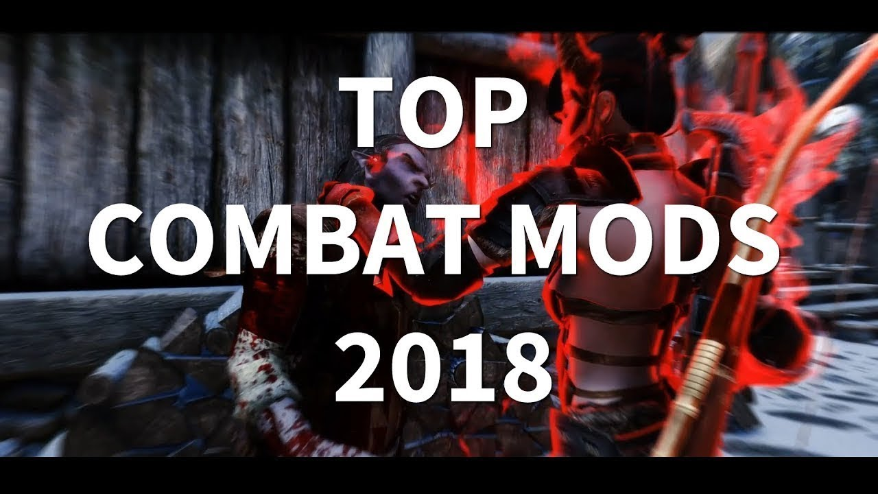 Skyrim Best Combat Mod 2019 TOP COMBAT MODS 2018   Skyrim Special Edition   YouTube