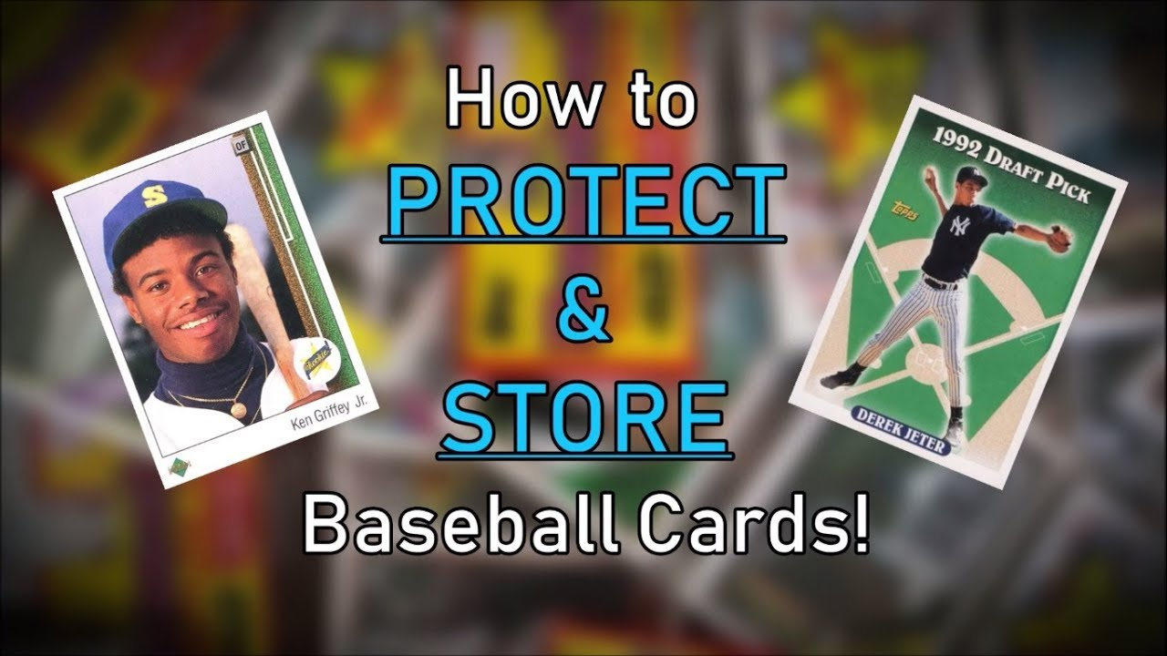 How To Protect Store Baseball Cards