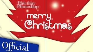 Photoshop Online s3 - Tập 15 - Thiệp Gíang Sinh [ Gift Card Xmas ]