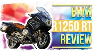 Before you buy - 2019 BMW R1250 RT full in-depth REVIEW