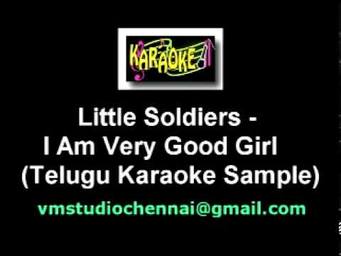 Telugu Karaoke I Am Very Good Girl - Little Soldier