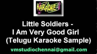 Telugu Karaoke I Am Very Good Girl - Little Soldier