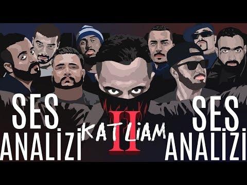 Katliam 2 Voice Analysis (THIS IS UNIQUE)
