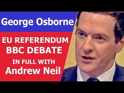 IN FULL - Andrew Neil vs George Osborne BREXIT - Leave or Remain Interview. 2016 EU Referendum.